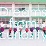 Dreams from curiosity